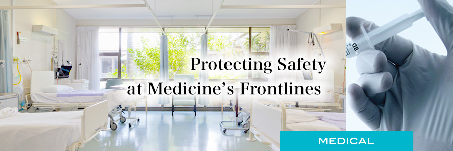 Protecting Safety at Medicine's Frontlines